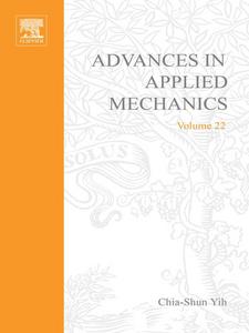 Ebook in inglese ADVANCES IN APPLIED MECHANICS VOLUME 22 -, -