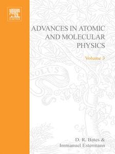 Ebook in inglese ADV IN ATOMIC & MOLECULAR PHYSICS V3 -, -