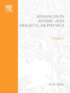 Ebook in inglese ADV IN ATOMIC & MOLECULAR PHYSICS V9 -, -