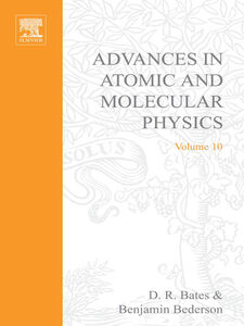 Ebook in inglese ADV IN ATOMIC & MOLECULAR PHYSICS V10 -, -