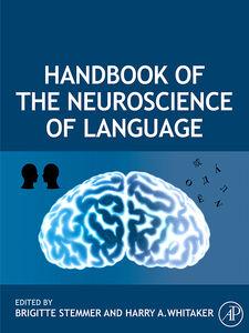 Foto Cover di Handbook of the Neuroscience of Language, Ebook inglese di Brigitte Stemmer,Harry A. Whitaker, edito da Elsevier Science