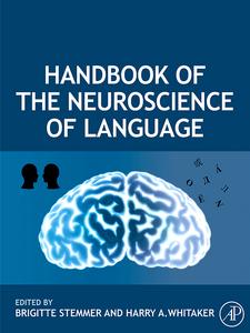 Ebook in inglese Handbook of the Neuroscience of Language -, -