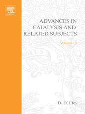 ADVANCES IN CATALYSIS VOLUME 13