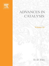 ADVANCES IN CATALYSIS VOLUME 18
