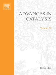 Ebook in inglese ADVANCES IN CATALYSIS VOLUME 29 -, -