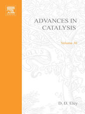 ADVANCES IN CATALYSIS VOLUME 30