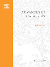 ADVANCES IN CATALYSIS VOLUME 38