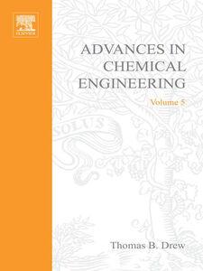 Foto Cover di ADVANCES IN CHEMICAL ENGINEERING VOL 5, Ebook inglese di  edito da Elsevier Science