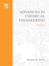 ADVANCES IN CHEMICAL ENGINEERING VOL 5
