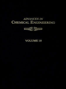Ebook in inglese ADVANCES IN CHEMICAL ENGINEERING VOL 18 -, -