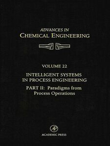 Ebook in inglese Intelligent Systems in Process Engineering, Part II