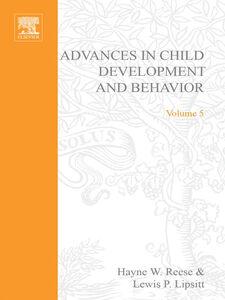 Ebook in inglese ADV IN CHILD DEVELOPMENT &BEHAVIOR V 5 -, -