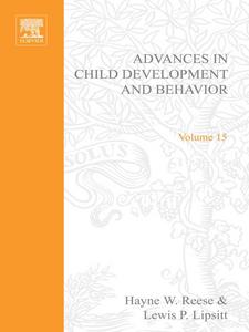 Ebook in inglese ADV IN CHILD DEVELOPMENT &BEHAVIOR V15 -, -