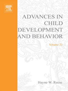 Ebook in inglese ADV IN CHILD DEVELOPMENT &BEHAVIOR V22 -, -