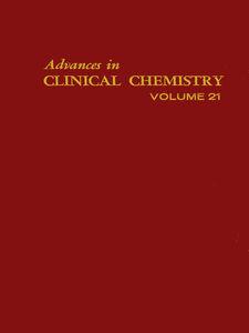 Foto Cover di ADVANCES IN CLINICAL CHEMISTRY VOL 21, Ebook inglese di  edito da Elsevier Science