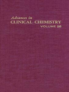 Foto Cover di ADVANCES IN CLINICAL CHEMISTRY VOL 26, Ebook inglese di  edito da Elsevier Science
