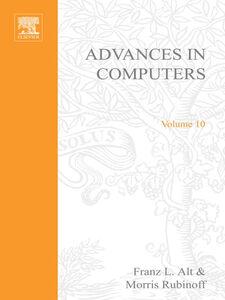 Foto Cover di ADVANCES IN COMPUTERS VOL 10, Ebook inglese di  edito da Elsevier Science