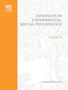 Foto Cover di ADV EXPERIMENTAL SOCIAL PSYCHOLOGY,V 14, Ebook inglese di  edito da Elsevier Science