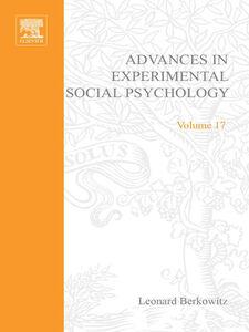 Foto Cover di ADV EXPERIMENTAL SOCIAL PSYCHOLOGY,V 17, Ebook inglese di  edito da Elsevier Science