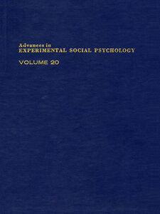 Foto Cover di ADV EXPERIMENTAL SOCIAL PSYCHOLOGY,V 20, Ebook inglese di  edito da Elsevier Science