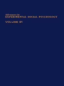 Ebook in inglese ADV EXPERIMENTAL SOCIAL PSYCHOLOGY,V 21 -, -