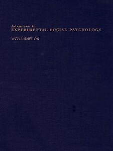 Foto Cover di ADV EXPERIMENTAL SOCIAL PSYCHOLOGY,V 24, Ebook inglese di  edito da Elsevier Science