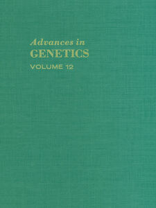 Ebook in inglese ADVANCES IN GENETICS VOLUME 12