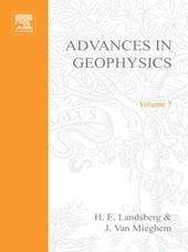ADVANCES IN GEOPHYSICS VOLUME 7