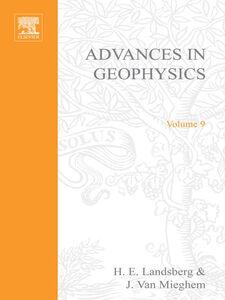 Foto Cover di ADVANCES IN GEOPHYSICS VOLUME 9, Ebook inglese di  edito da Elsevier Science