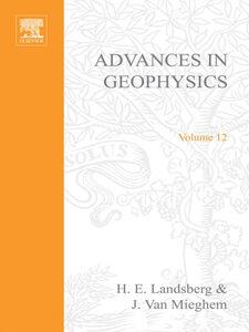 Foto Cover di ADVANCES IN GEOPHYSICS VOLUME 12, Ebook inglese di  edito da Elsevier Science