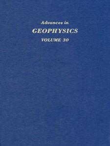 Ebook in inglese ADVANCES IN GEOPHYSICS VOLUME 30