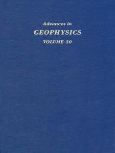 Ebook in inglese ADVANCES IN GEOPHYSICS VOLUME 30 -, -