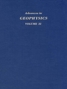 Foto Cover di ADVANCES IN GEOPHYSICS VOLUME 31, Ebook inglese di  edito da Elsevier Science