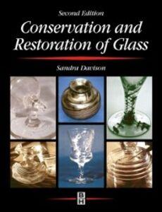 Foto Cover di Conservation and Restoration of Glass, Ebook inglese di Sandra Davison, edito da Elsevier Science