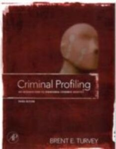 Foto Cover di Criminal Profiling, Ebook inglese di Brent E. Turvey, edito da Elsevier Science