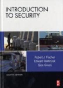 Ebook in inglese Introduction to Security Fischer, Robert , Halibozek, Edward