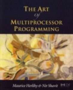 Ebook in inglese Art of Multiprocessor Programming Herlihy, Maurice , Shavit, Nir