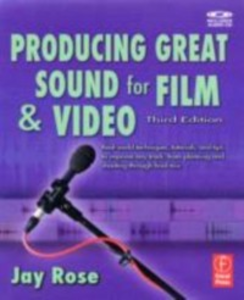 Ebook in inglese Producing Great Sound for Film and Video Rose, Jay