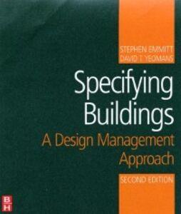 Ebook in inglese Specifying Buildings Emmitt, Stephen , Yeomans, David T