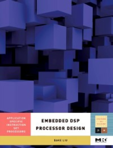Ebook in inglese Embedded DSP Processor Design Liu, Dake