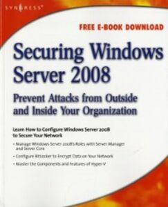 Ebook in inglese Securing Windows Server 2008 Tiensivu, Aaron