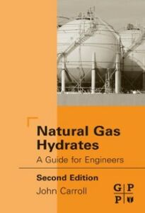 Ebook in inglese Natural Gas Hydrates Carroll, John