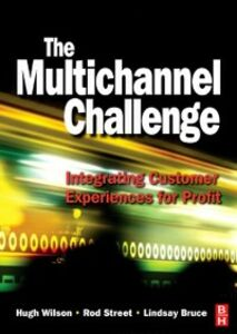 Ebook in inglese Multichannel Challenge Bruce, Lindsay , Street, Rod , Wilson, Hugh