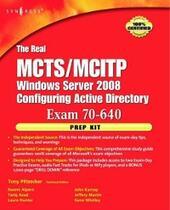 Real MCTS/MCITP Exam 70-640 Prep Kit