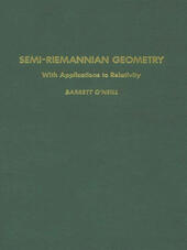 Semi-Riemannian Geometry With Applications to Relativity, 103