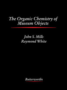 Ebook in inglese The Organic Chemistry of Museum Objects -, -