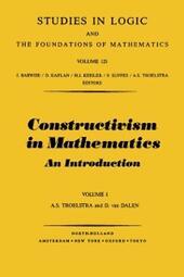 Constructivism in Mathematics Vol.1