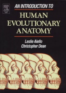 Ebook in inglese Introduction to Human Evolutionary Anatomy Aiello, Leslie , Dean, Christopher