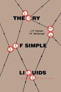 Foto Cover di Theory of Simple Liquids, Ebook inglese di Jean-Pierre Hansen,Ian R. McDonald, edito da Elsevier Science