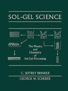 Foto Cover di Sol-Gel Science, Ebook inglese di C. Jeffrey Brinker,George W. Scherer, edito da Elsevier Science